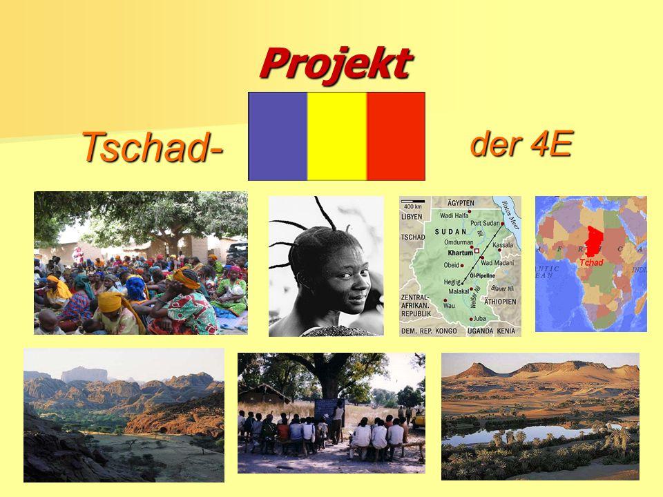 Projekt der 4E Tschad-