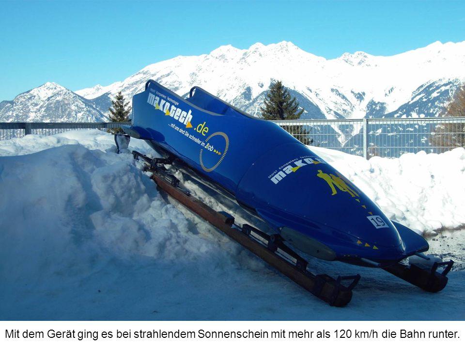Mit dem Gerät ging es bei strahlendem Sonnenschein mit mehr als 120 km/h die Bahn runter.