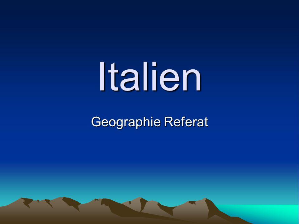 Italien Geographie Referat