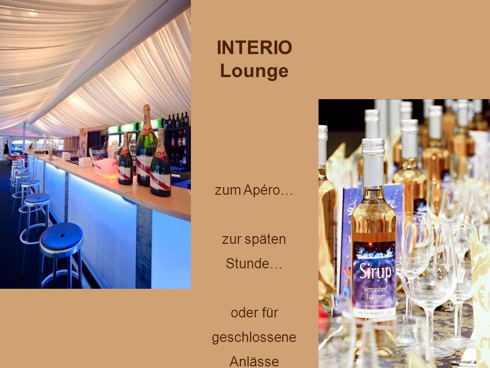 INTERIO Lounge zum Apéro… zur späten Stunde… oder für geschlossene Anlässe