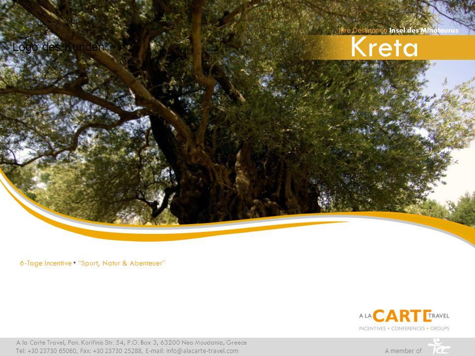 Kreta A la Carte Travel, Pan. Korifinis Str. 54, P.O. Box 3, 63200 Nea Moudania, Greece Tel: +30 23730 65060, Fax: +30 23730 25288, E-mail: info@alaca