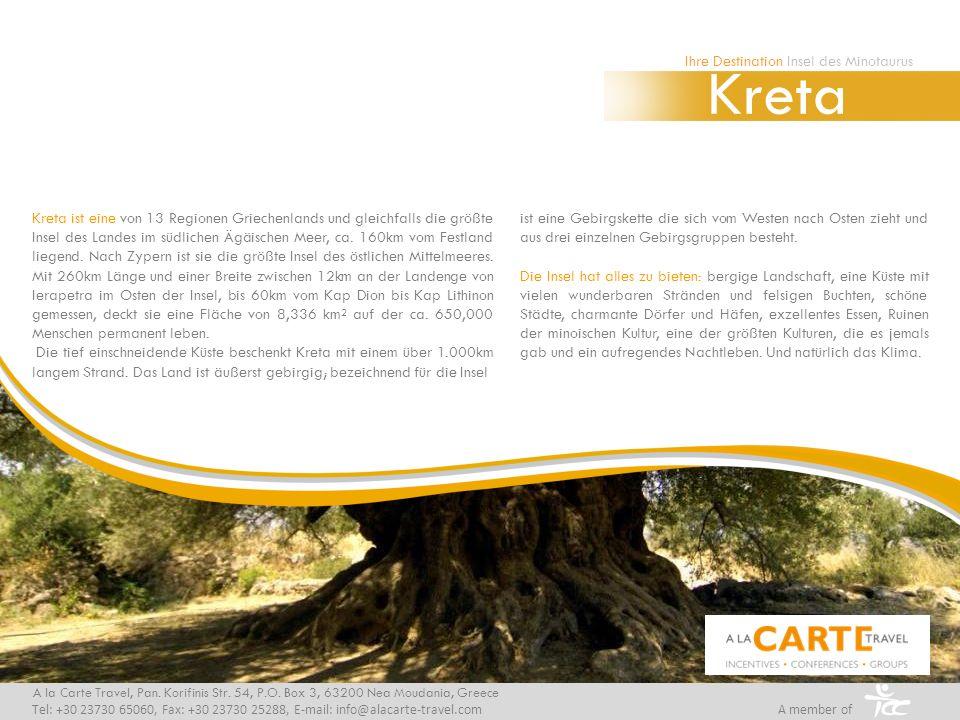 Kreta ist eine von 13 Regionen Griechenlands und gleichfalls die größte Insel des Landes im südlichen Ägäischen Meer, ca. 160km vom Festland liegend.