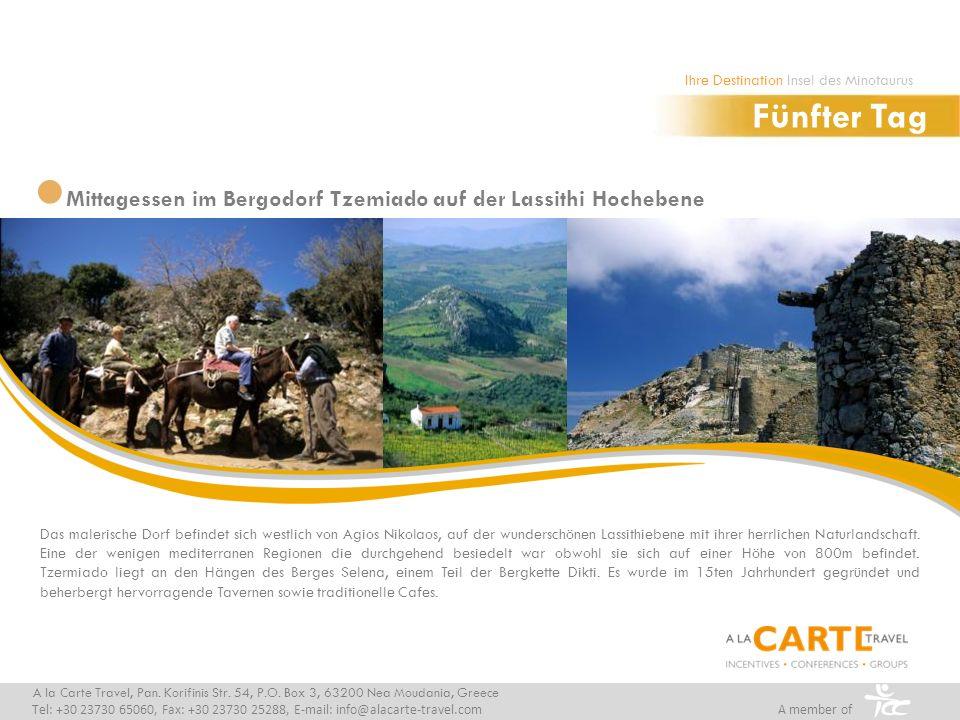 Mittagessen im Bergodorf Tzemiado auf der Lassithi Hochebene A la Carte Travel, Pan. Korifinis Str. 54, P.O. Box 3, 63200 Nea Moudania, Greece Tel: +3