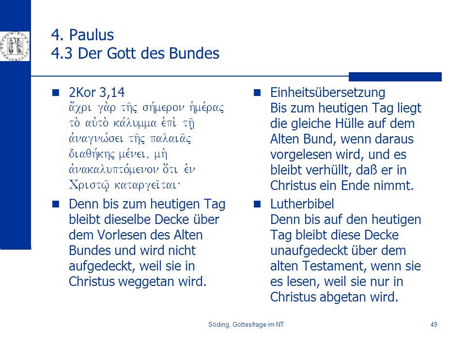 Söding, Gottesfrage im NT49 4.