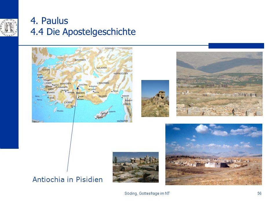 Söding, Gottesfrage im NT56 4. Paulus 4.4 Die Apostelgeschichte Antiochia in Pisidien