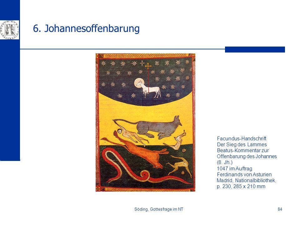 Söding, Gottesfrage im NT84 6. Johannesoffenbarung Facundus-Handschrift Der Sieg des Lammes Beatus-Kommentar zur Offenbarung des Johannes (8. Jh.) 104