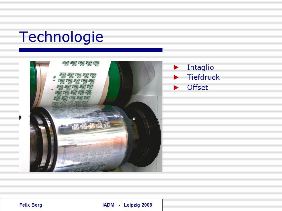 Felix BergIADM - Leipzig 2008 Technologie Intaglio Tiefdruck Offset