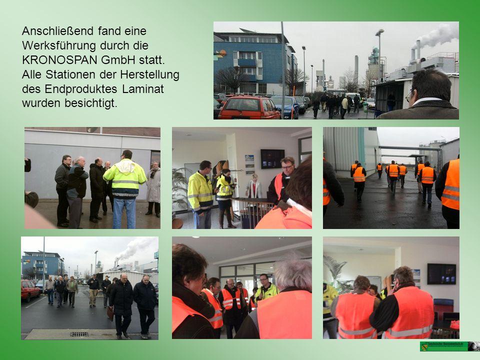 Anschließend fand eine Werksführung durch die KRONOSPAN GmbH statt.