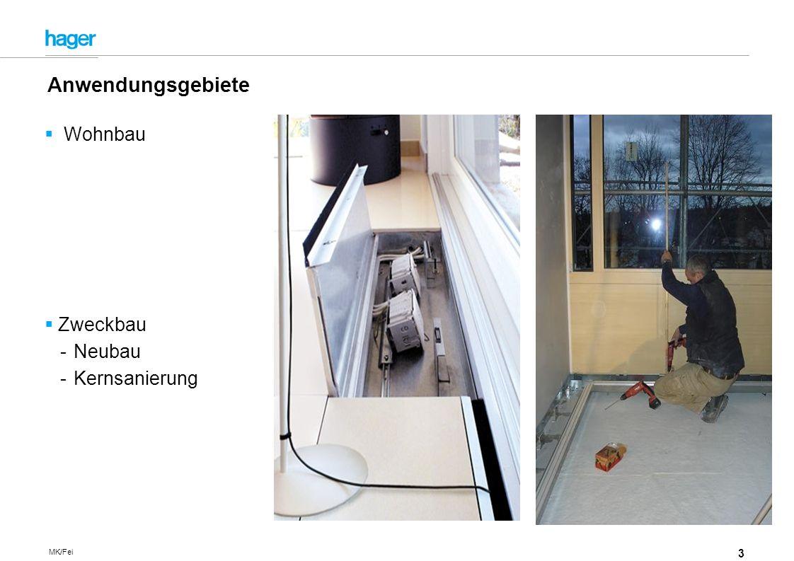 3 MK/Fei Wohnbau Zweckbau -Neubau -Kernsanierung Anwendungsgebiete