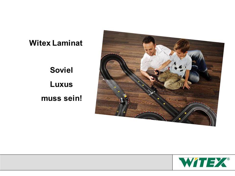 Witex Laminat Soviel Luxus muss sein!