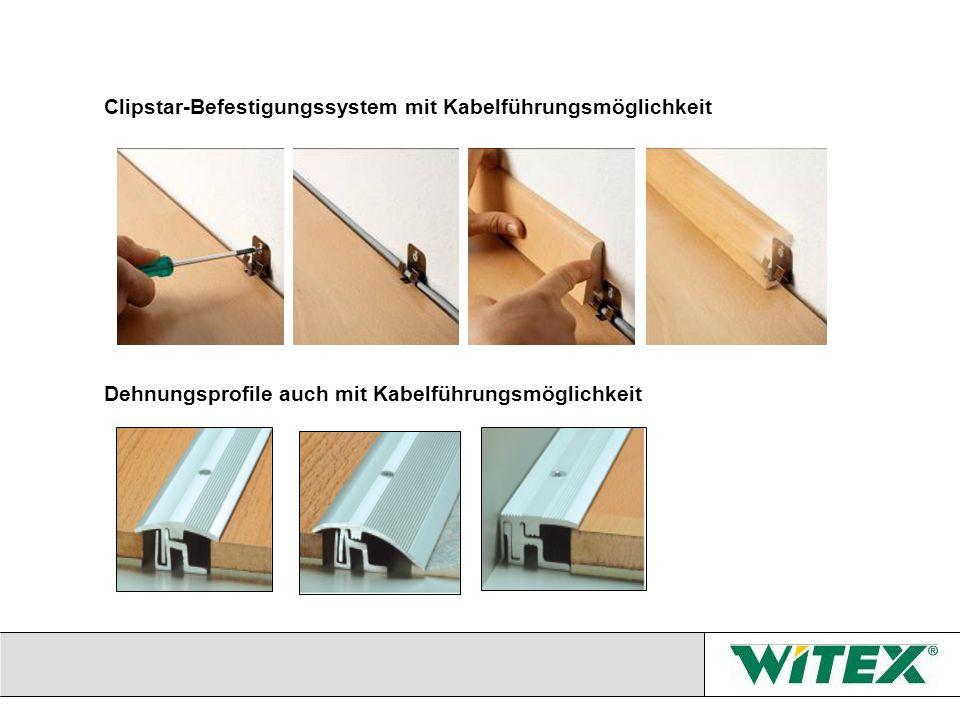 Clipstar-Befestigungssystem mit Kabelführungsmöglichkeit Dehnungsprofile auch mit Kabelführungsmöglichkeit