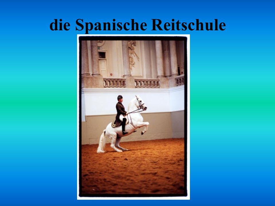 die Spanische Reitschule