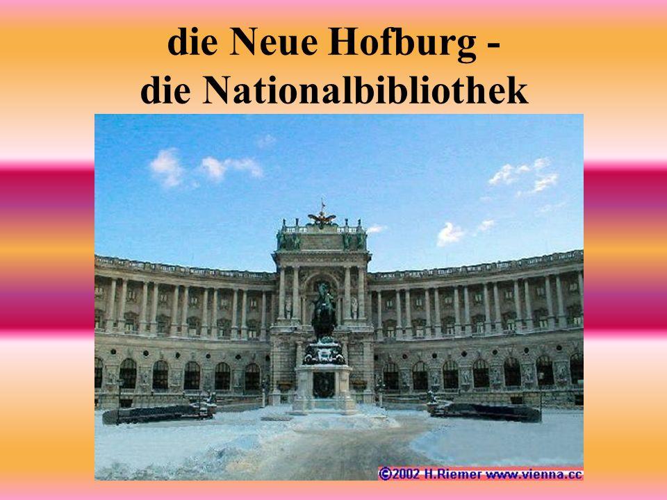 die Neue Hofburg - die Nationalbibliothek