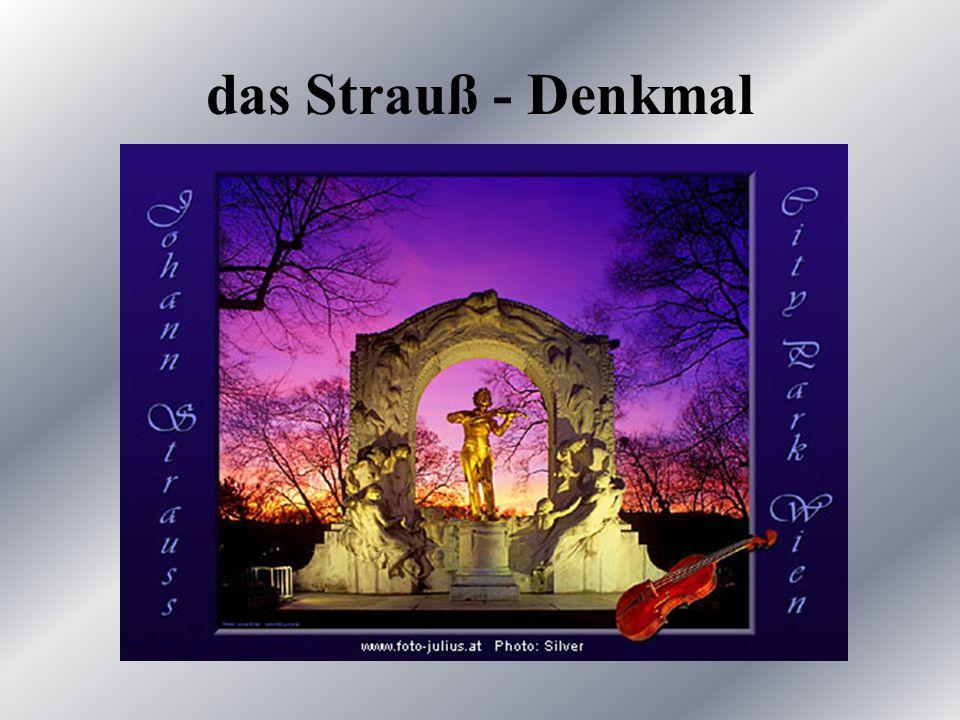 das Strauß - Denkmal