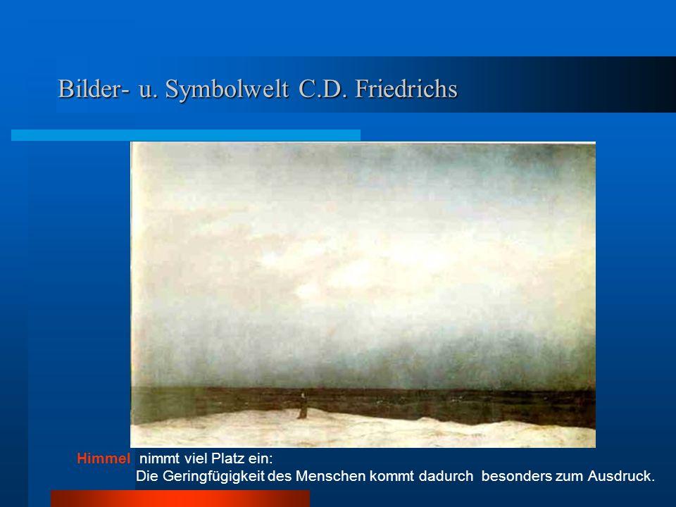 Bilder- u.Symbolwelt C.D. Friedrichs Freundes- und Ehepaare sind nicht einem Abenteuer ausgesetzt.