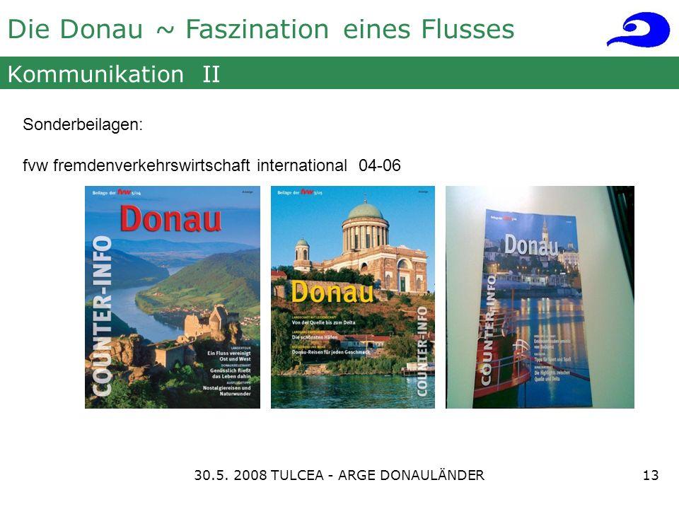Die Donau ~ Faszination eines Flusses Kommunikation II Sonderbeilagen: fvw fremdenverkehrswirtschaft international 04-06 1330.5.