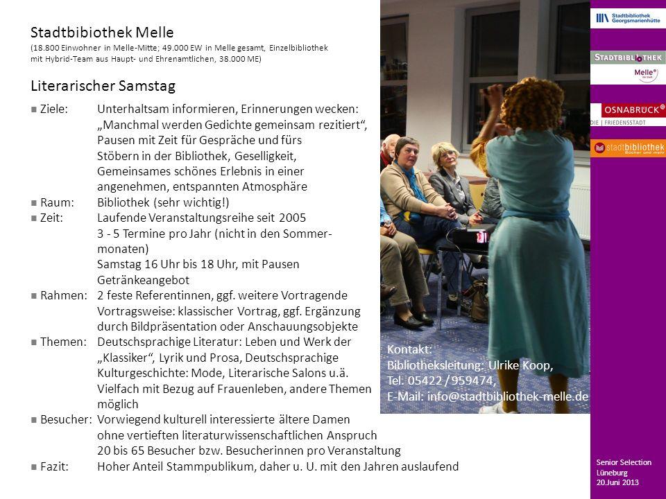 Stadtbibiothek Melle (18.800 Einwohner in Melle-Mitte; 49.000 EW in Melle gesamt, Einzelbibliothek mit Hybrid-Team aus Haupt- und Ehrenamtlichen, 38.0