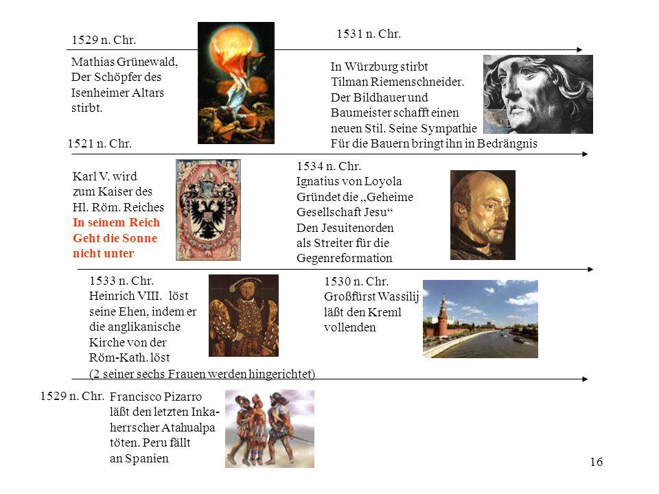 16 1531 n. Chr. In Würzburg stirbt Tilman Riemenschneider. Der Bildhauer und Baumeister schafft einen neuen Stil. Seine Sympathie Für die Bauern bring
