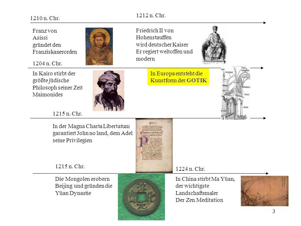 3 1204 n. Chr. In Kairo stirbt der größte jüdische Philosoph seiner Zeit Maimonides 1212 n. Chr. Friedrich II von Hohenstauffen wird deutscher Kaiser
