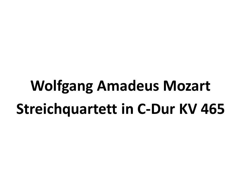 Wolfgang Amadeus Mozart Streichquartett in C-Dur KV 465