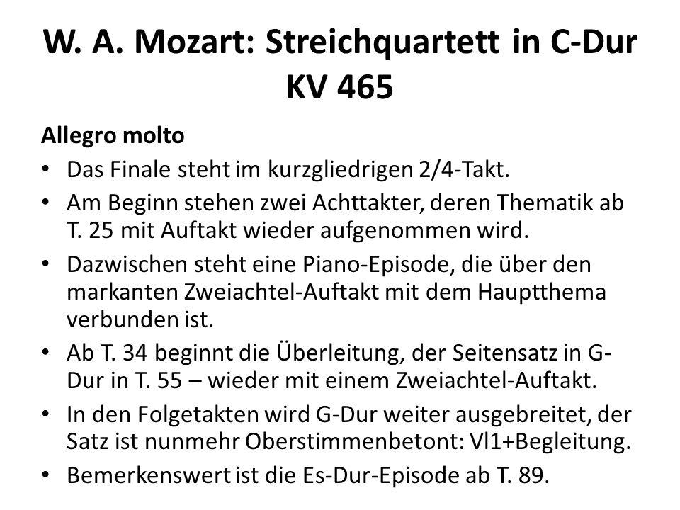 W.A. Mozart: Streichquartett in C-Dur KV 465 Allegro molto Die Durchführung beginnt in T.