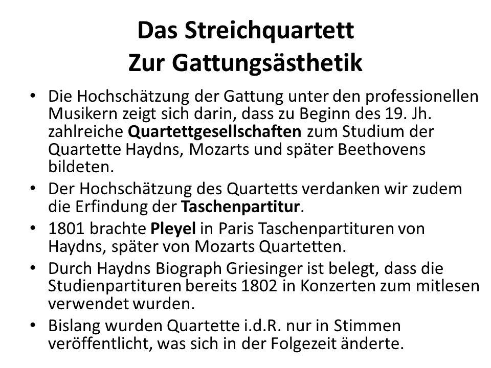 Das Streichquartett Zur Vorgeschichte Die Entstehung des Streichquartetts ist nicht einlinig vorlaufen, es besitzt vielmehr verschiedene Vorläufer: - in Italien die Sinfonia und das Concerto a quattro (z.B.