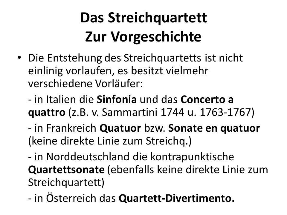 Das Streichquartett Zur Vorgeschichte Besonders die österr.