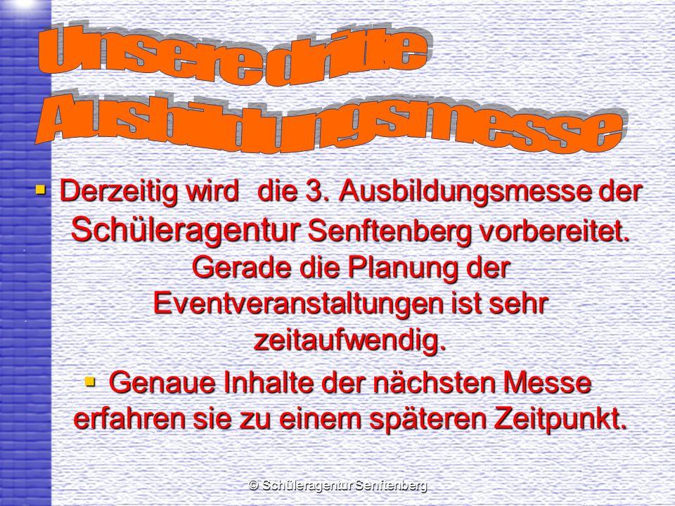 © Schüleragentur Senftenberg Derzeitig wird die 3. Ausbildungsmesse der Schüleragentur Senftenberg vorbereitet. Gerade die Planung der Eventveranstalt