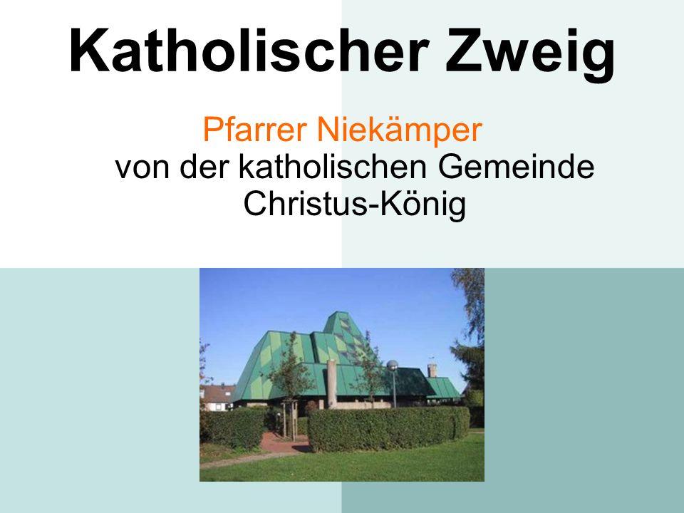 Katholischer Zweig Pfarrer Niekämper von der katholischen Gemeinde Christus-König