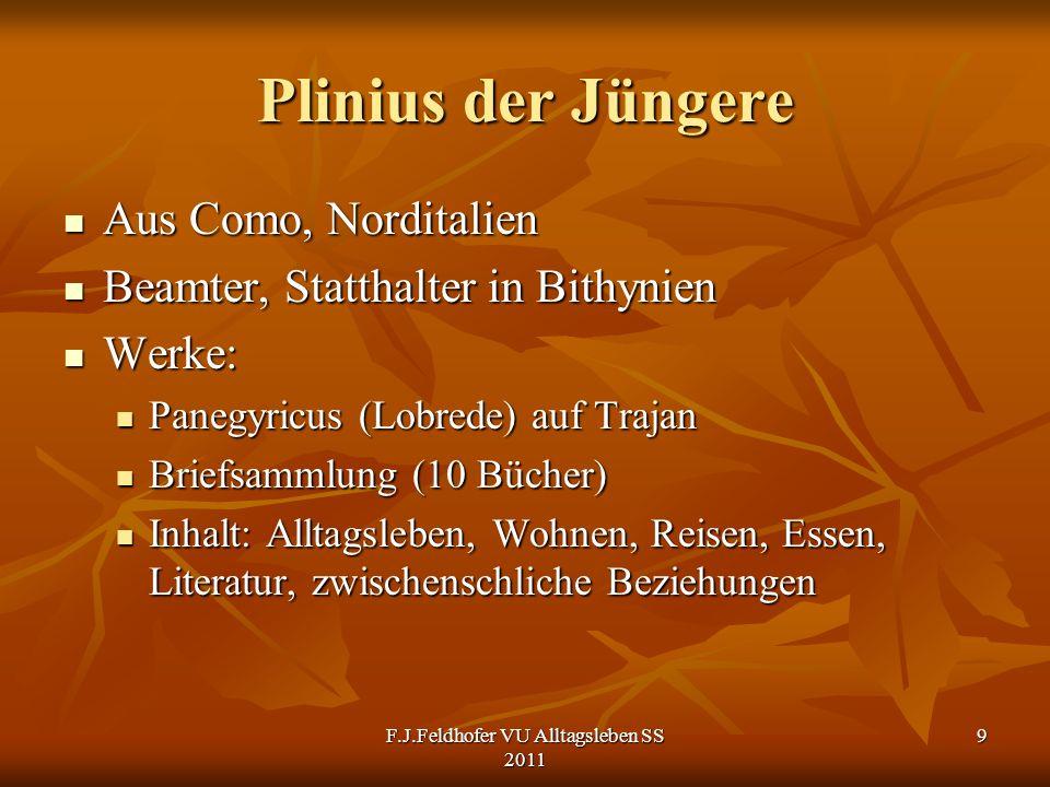 Plinius der Jüngere Aus Como, Norditalien Aus Como, Norditalien Beamter, Statthalter in Bithynien Beamter, Statthalter in Bithynien Werke: Werke: Pane