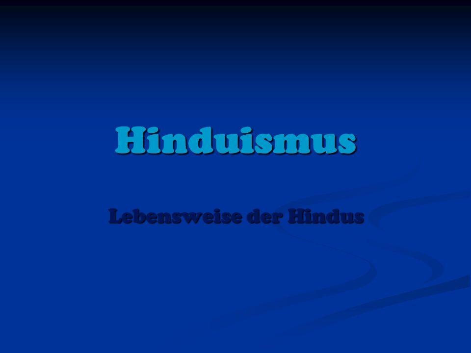 Hinduismus Lebensweise der Hindus