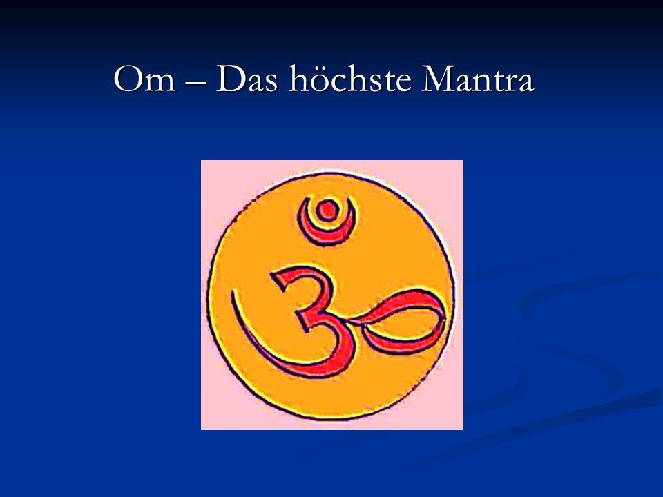 Om – Das höchste Mantra