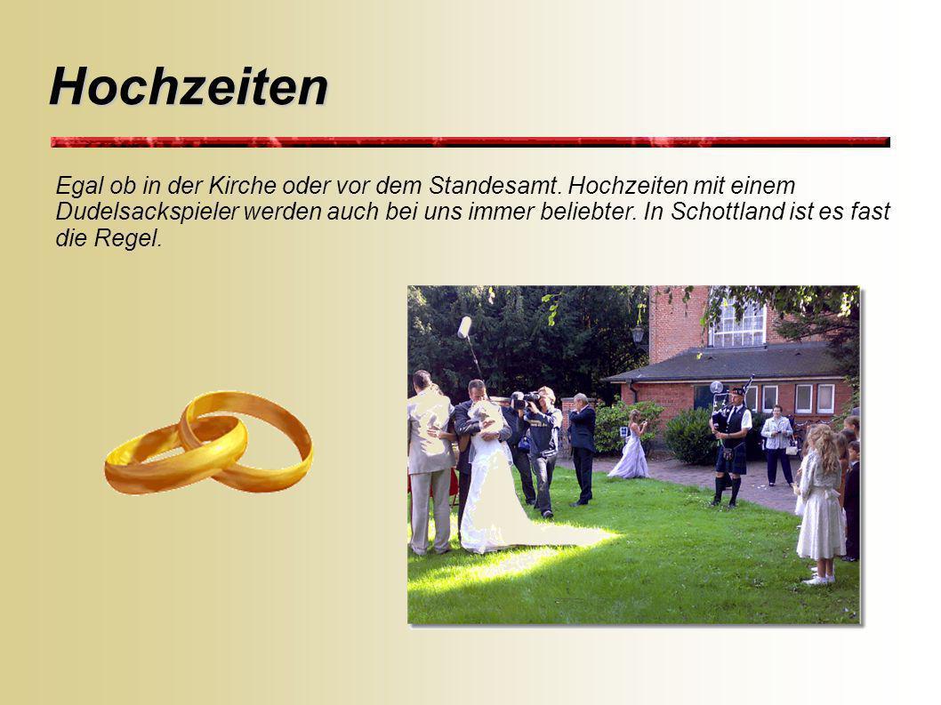 Ihr Dudelsackspieler für Hochzeiten Bei Mausklick auf die einzelnen Punkte erhalten Sie detaillierte Informationen. Homeweiter Ständchen aller Art Stä