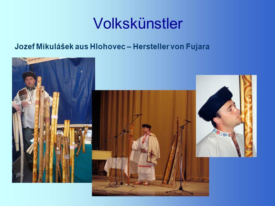 Volkskünstler Jozef Mikulášek aus Hlohovec – Hersteller von Fujara