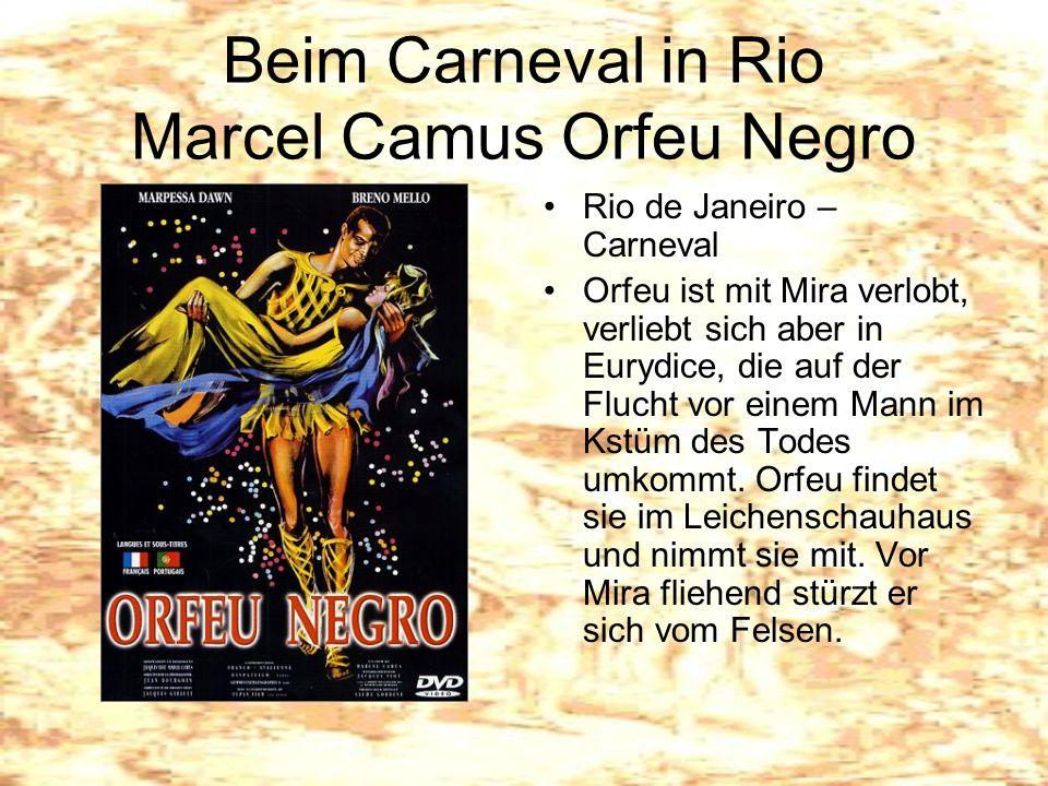 Beim Carneval in Rio Marcel Camus Orfeu Negro Rio de Janeiro – Carneval Orfeu ist mit Mira verlobt, verliebt sich aber in Eurydice, die auf der Flucht