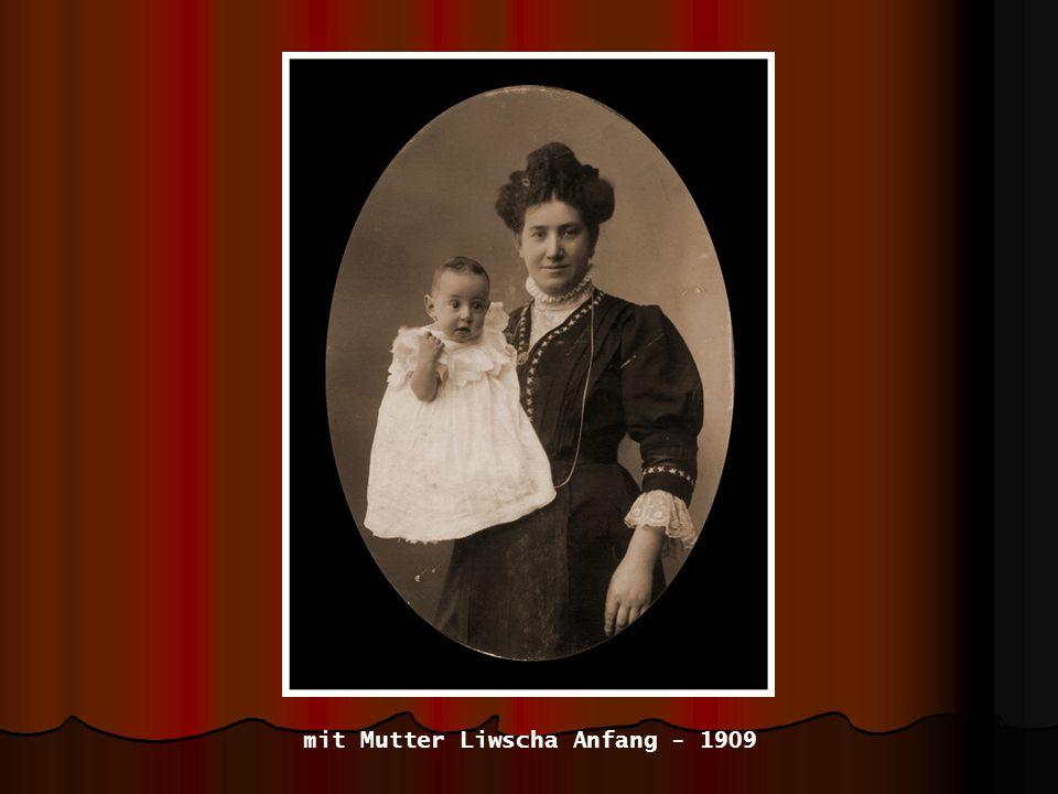 mit Mutter Liwscha Anfang - 1909
