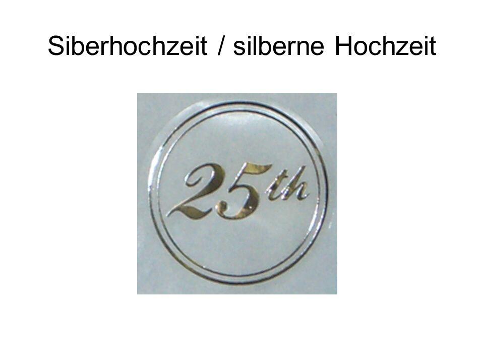 Siberhochzeit / silberne Hochzeit