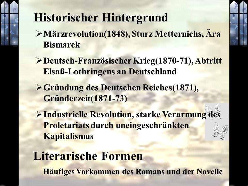 Historischer Hintergrund Märzrevolution(1848), Sturz Metternichs, Ära Bismarck Deutsch-Französischer Krieg(1870-71), Abtritt Elsaß-Lothringens an Deut