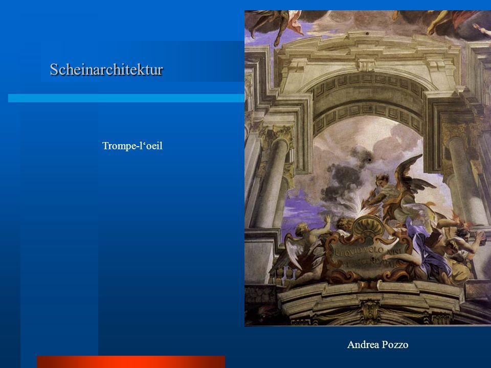 Scheinarchitektur Scheinarchitektur Andrea Pozzo Trompe-loeil