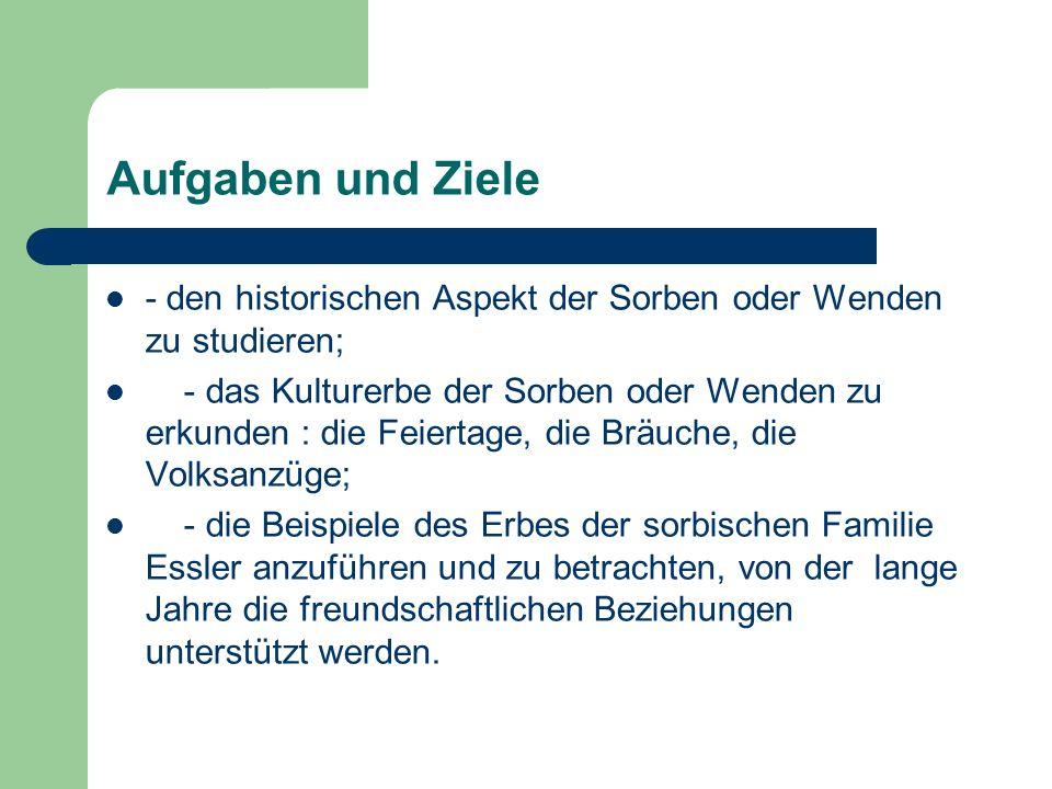 Aus dem Erbe der sorbischen Familie Essler Meine Familie unterstützt die freundschaftlichen Beziehungen mit der sorbischen Familie Essler.