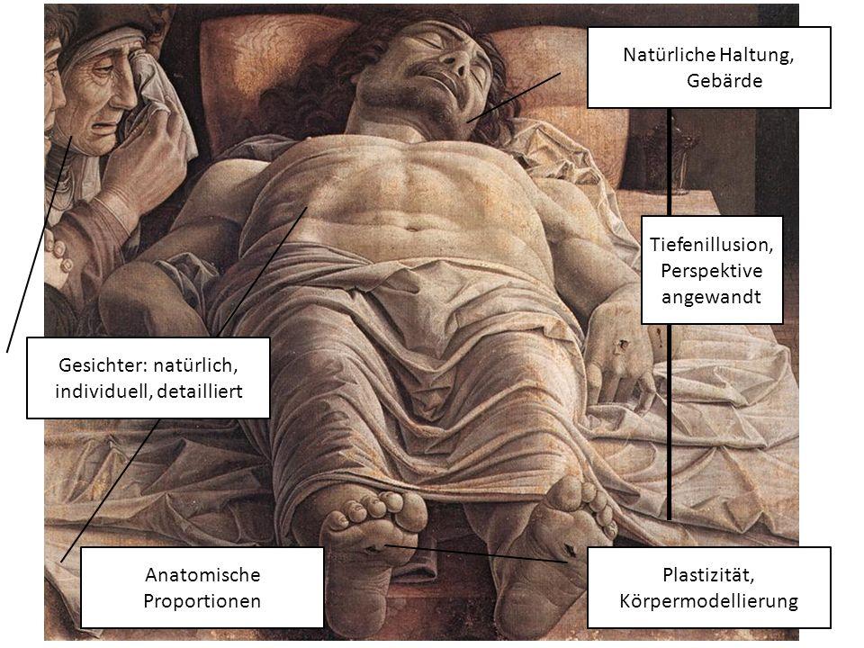 Tiefenillusion, Perspektive angewandt Anatomische Proportionen Plastizität, Körpermodellierung Natürliche Haltung, Gebärde Gesichter: natürlich, individuell, detailliert