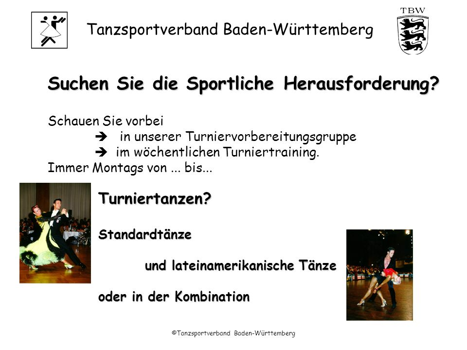 Tanzsportverband Baden-Württemberg ©Tanzsportverband Baden-Württemberg Suchen Sie die Sportliche Herausforderung.