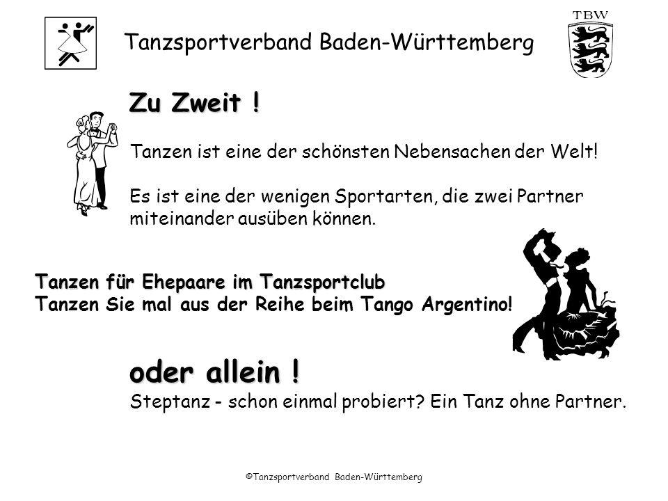 Tanzsportverband Baden-Württemberg ©Tanzsportverband Baden-Württemberg Wir helfen Ihnen, Ihre Kenntnisse und Ihren Partner wieder in Schwung zu bringen.