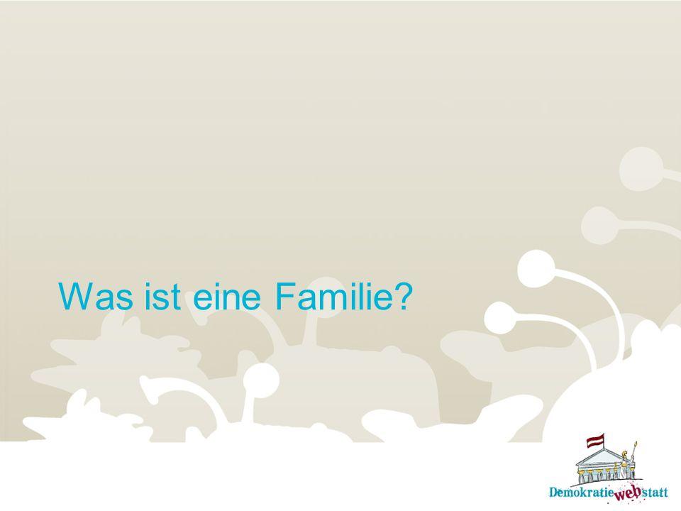 Österreichs Familien in Zahlen Demographie ist die Beschreibung des Volkes in Zahlen: Demo- steht für Volk und -graphie bedeutet Beschreibung.
