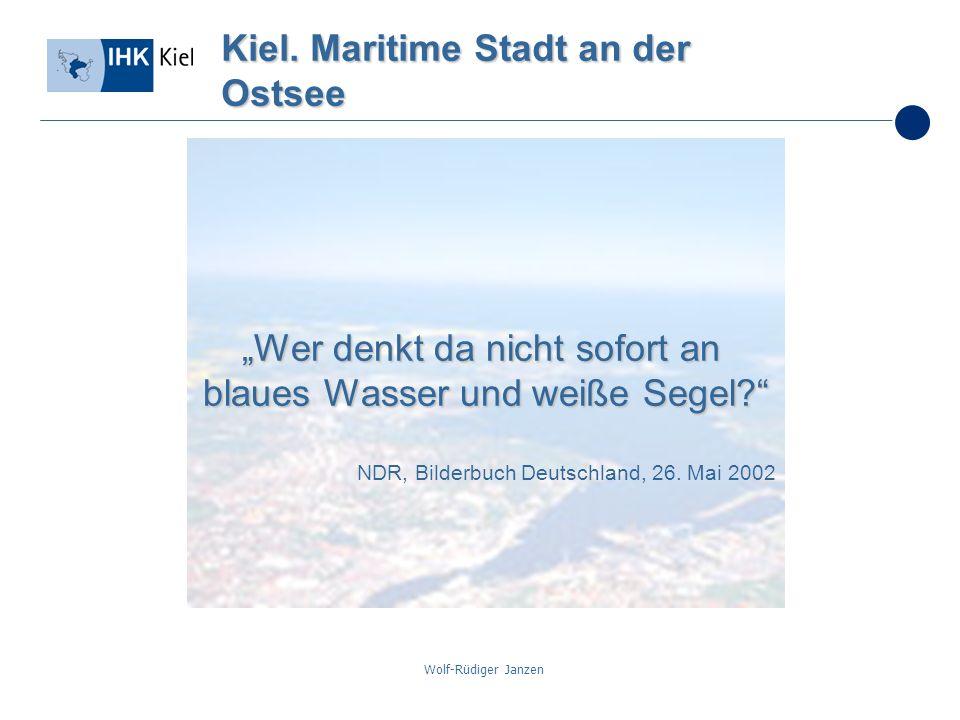 Wolf-Rüdiger Janzen Kiel. Maritime Stadt an der Ostsee Wer denkt da nicht sofort an blaues Wasser und weiße Segel? NDR, Bilderbuch Deutschland, 26. Ma