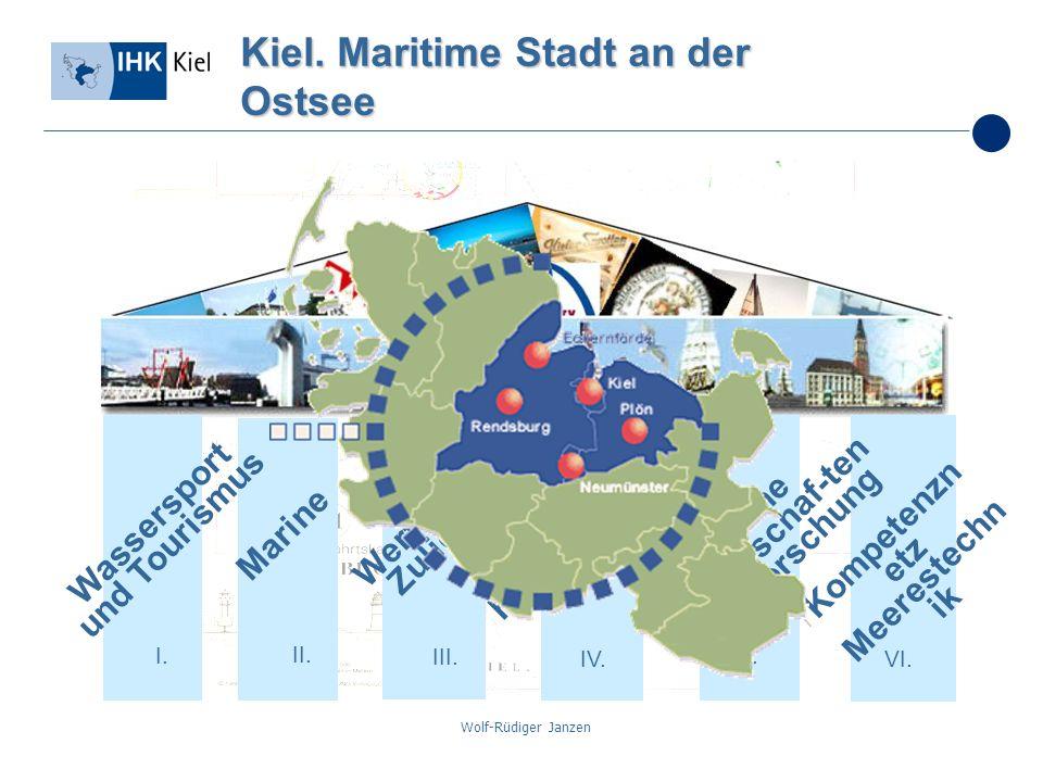 Wolf-Rüdiger Janzen Kiel. Maritime Stadt an der Ostsee I. II. III. IV. V. VI. Marine Werften und Zulieferer Häfen, NOK und Schifffahrt Marine Wissensc