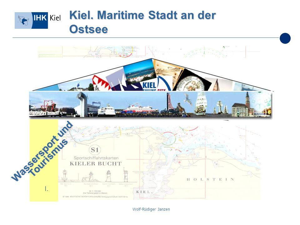 Wolf-Rüdiger Janzen Kiel. Maritime Stadt an der Ostsee I. Wassersport und Tourismus