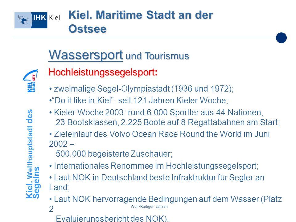 Wolf-Rüdiger Janzen Kiel. Maritime Stadt an der Ostsee Wassersport und Tourismus zweimalige Segel-Olympiastadt (1936 und 1972); Do it like in Kiel: se