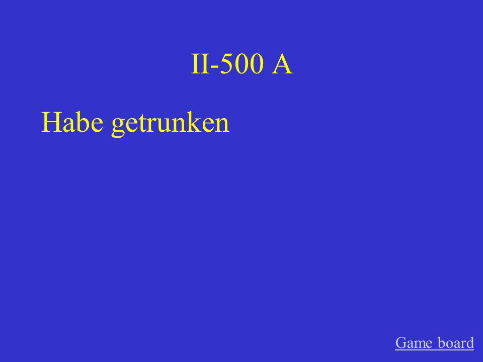II-400 A Hast gesprochen Game board