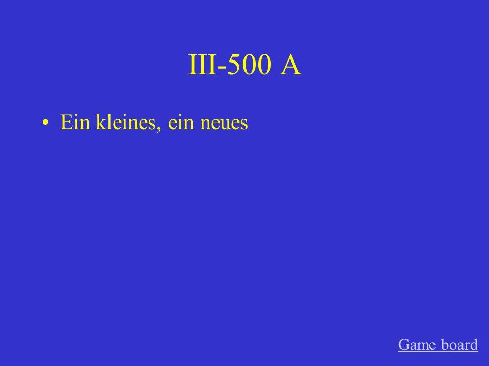 III-400 A meinen netten Game board